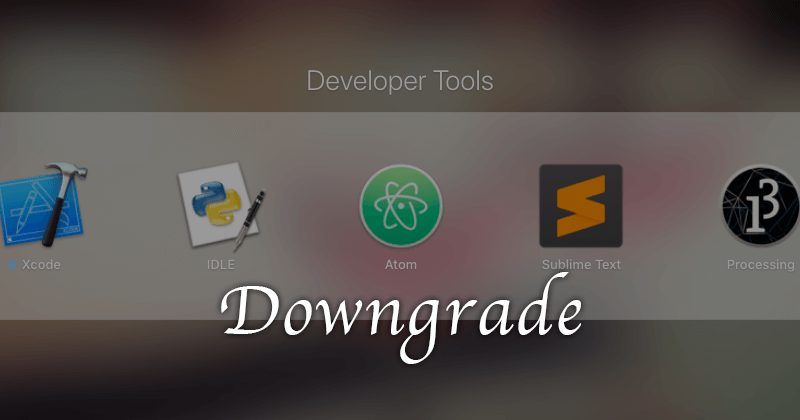 GitHub製のテキストエディタ「Atom」のバージョンをダウングレードする方法