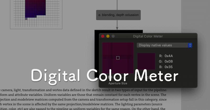 macOSの標準アプリDigital Color Meterで画面上の色を取得する