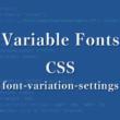 CSSのfont-variation-settingsプロパティを利用したテキストの可変アニメーション