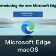 macOSでも利用可能なChromiumベースの新しいMicrosoft Edge