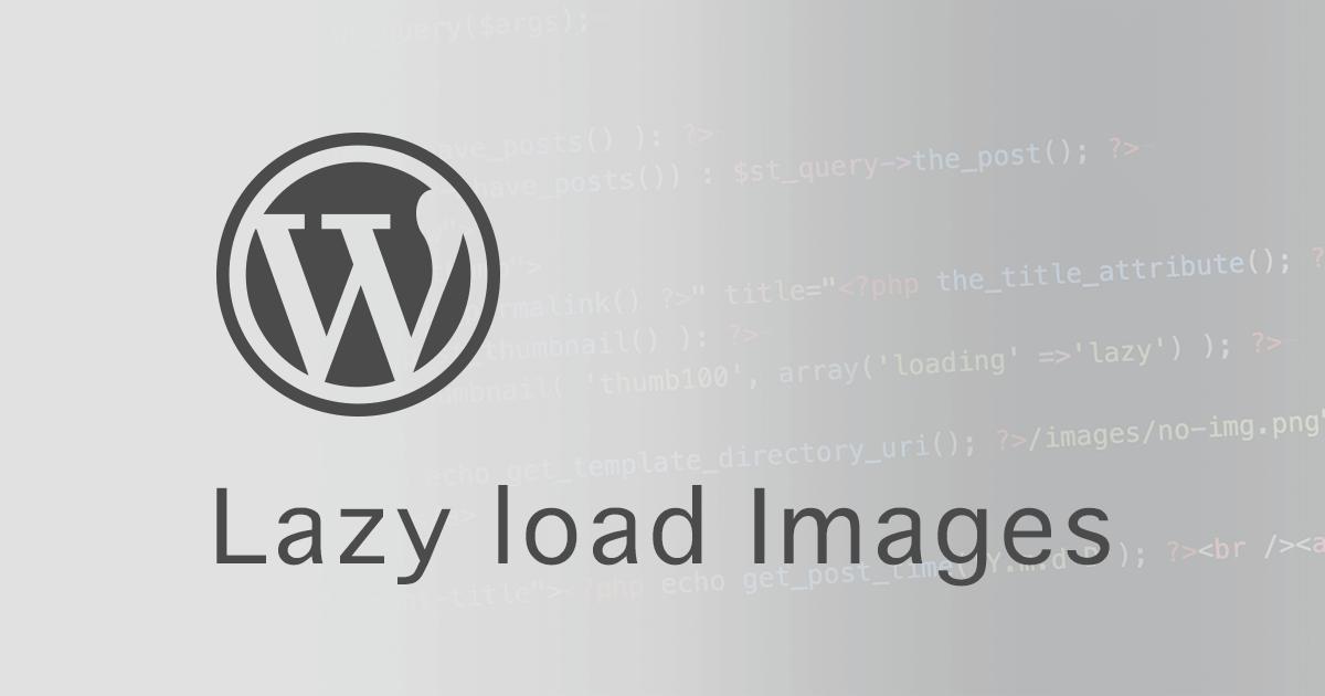 WordPressで画像の遅延読み込み(Lazyload)をプラグインなしで実装する