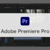 本格的な動画編集ソフト Adobe Premiere Pro CCの簡単な使い方