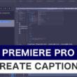 Premiere Proで動画にキャプションや字幕を設定する