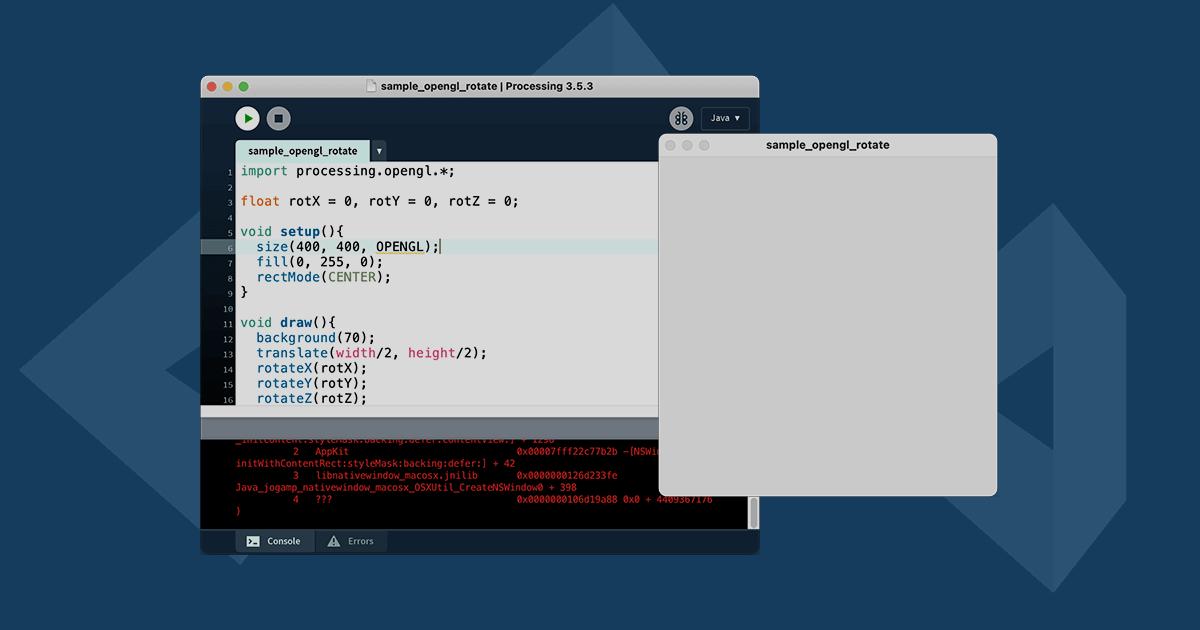 ProcessingでP3DやOpenGLの描画モードで実行画面が表示されない時の対処法