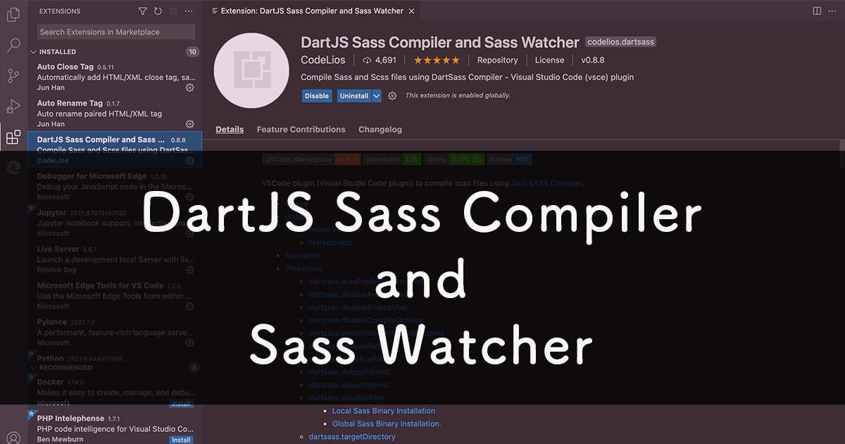 Sass(Dart Sass)を自動コンパイルする「DartJS Sass Compiler and Sass Watcher」の使い方